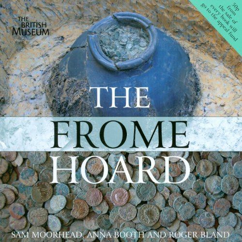The Frome Hoard by Roger Bland