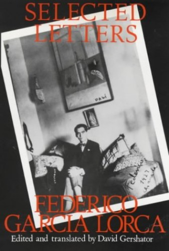 Selected Letters by Federico Garcia Lorca