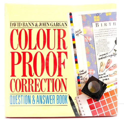 Colour Proof Correction Question and Answer Book by David Bann