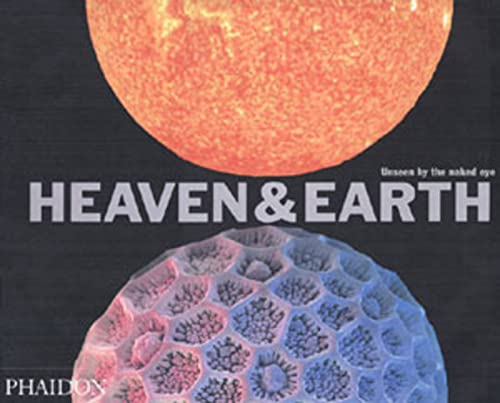 Heaven and Earth: Unseen by the Naked Eye by David Malin