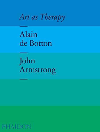 Art as Therapy by Alain de Botton
