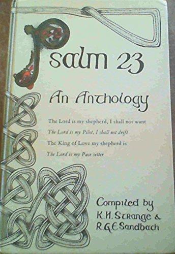 Psalm 23: An Anthology by K.H. Strange
