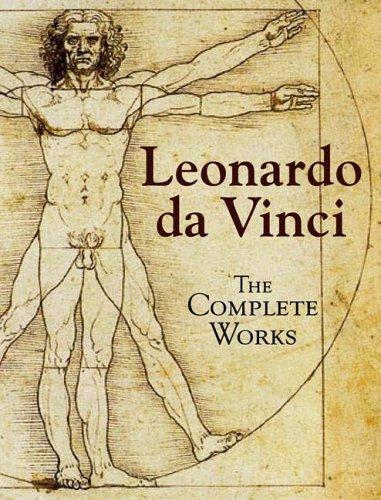 Leonardo da Vinci: The Complete Works by Leonardo da Vinci