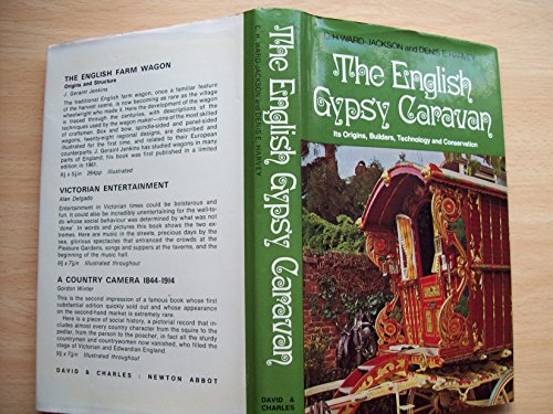 English Gypsy Caravan: Its Origins, Builders, Technology and Conservation by Cyril Henry Ward-Jackson