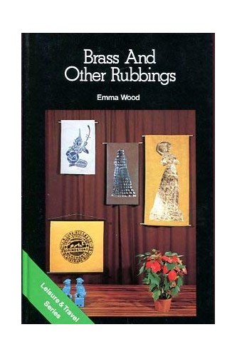 Brass and Other Rubbings by Emma Wood