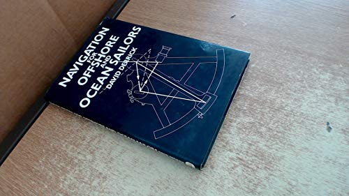 Navigation for Offshore and Ocean Sailors by David Derrick