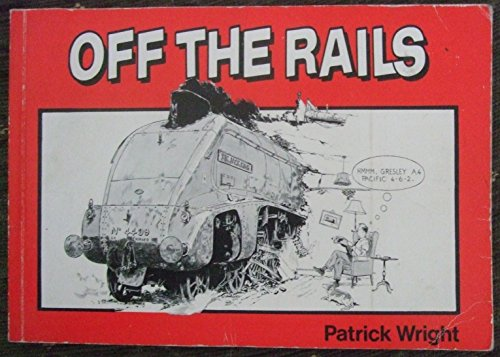 Off the Rails by Patrick Wright