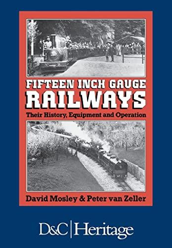 Fifteen Inch Gauge Railway by David Mosley