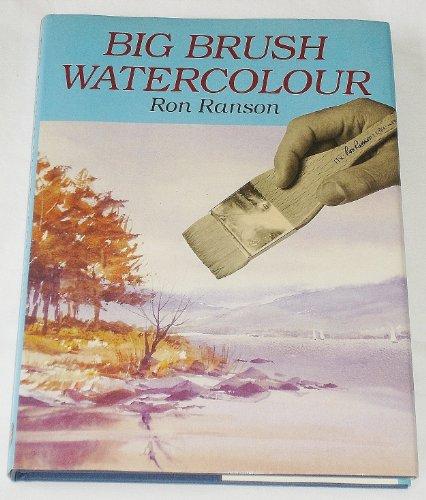 Big Brush Watercolour by Ron Ranson
