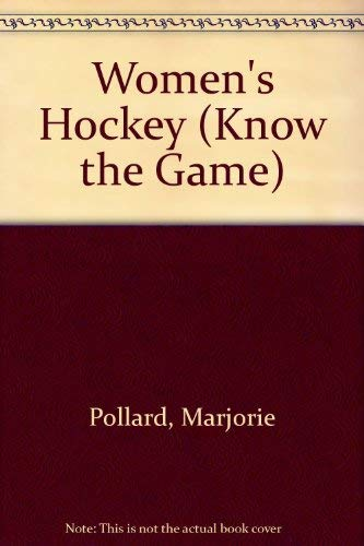 Women's Hockey by Marjorie Pollard