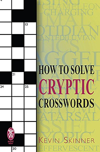 How to Solve Cryptic Crosswords by Kevin Skinner