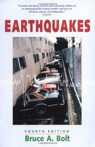 Earthquakes by Bruce A. Bolt