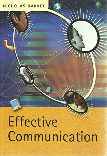 Effective Communication by Nicholas Harvey