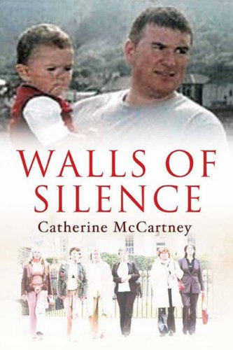 Walls of Silence by Catherine McCartney