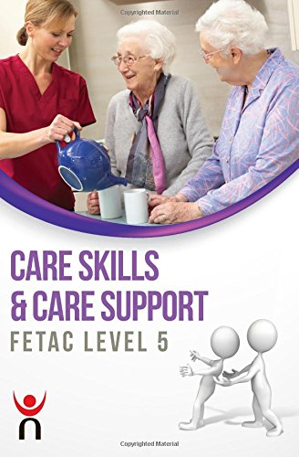 Care Skills & Care Support: FETAC: Level 5 by NIFAST