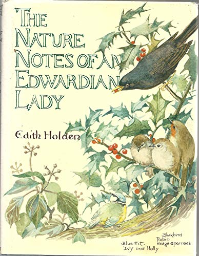 The Nature Notes of an Edwardian Lady by Edith Holden