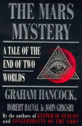 The Mars Mystery: A Tale of the End of Two Worlds by Graham Hancock