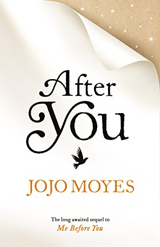 After You (the Sequel to Me Before You) by Jojo Moyes