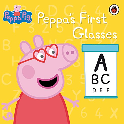 Peppa Pig: Peppa's First Glasses by