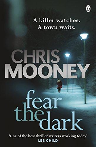 Fear the Dark by Chris Mooney