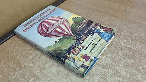 Famous Flights of Airships and Balloons by Winifred Finlay