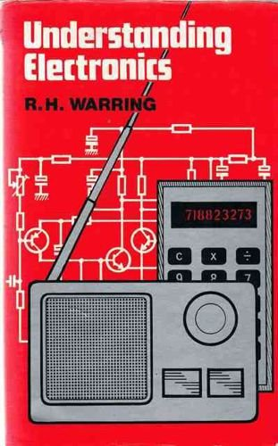 Understanding Electronics by R.H. Warring