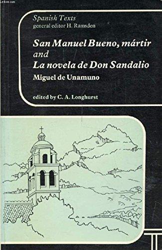San Manuel Bueno, Martir: Novela de Don Sandalio (Spanish Texts)
