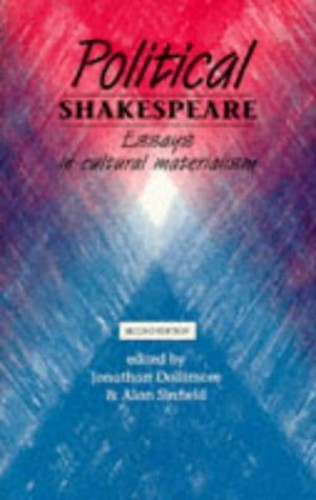 political shakespeare new essays in cultural materialism Political shakespeare new essays in cultural materialism pdf (as level english creative writing.