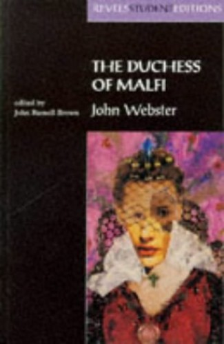 a brief review of the plays edward the second and the duchess of malfi Are reviews and criticism and all sorts of material can be the duchess of malfi john milton: the second part requires the candidate to fulfil ao3.
