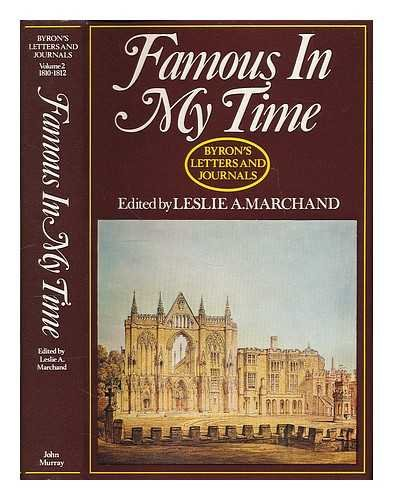 Letters and Journals: Famous in My Time v. 2