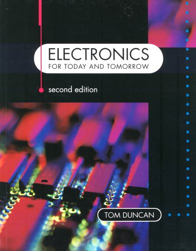 Electronics for Today and Tomorrow by Tom Duncan