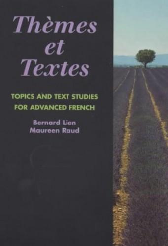 Themes et Textes: Student's Book by Bernard Lien