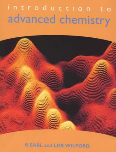 Introduction to Advanced Chemistry: Bk.1 by L.D.R. Wilford
