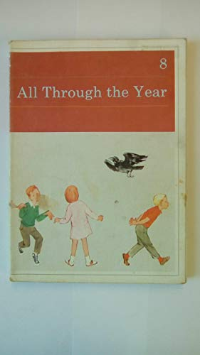 Kathy and Mark Basic Readers: Bk. 8: All Through the Year by Mabel O'Donnell