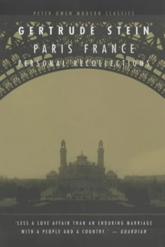 Paris, France: Personal Recollections (Peter Owen Modern Classic)