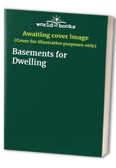 Basements for Dwelling by British Cement Association