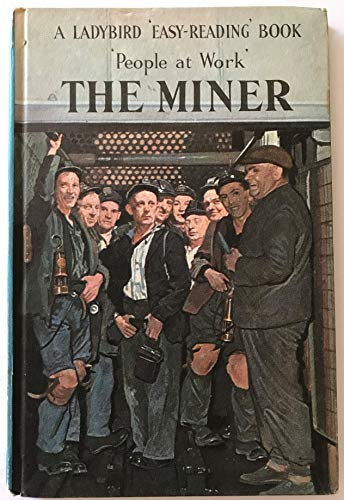 The Miner by I. Havenhand