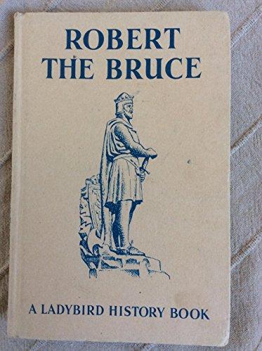 Robert the Bruce by L.Du Garde Peach