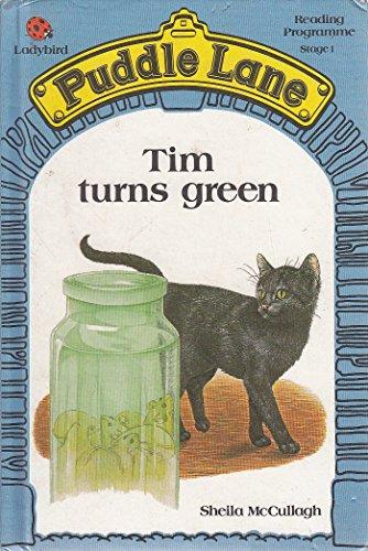 Tim Turns Green by Sheila K. McCullagh