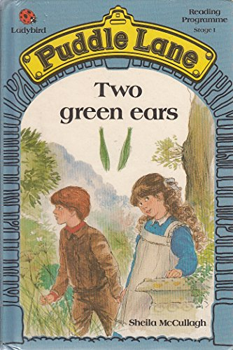 Two Green Ears by Sheila K. McCullagh