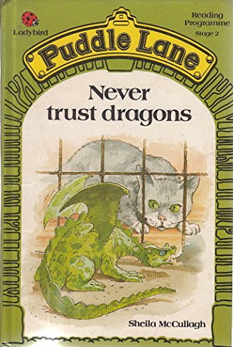 Never Trust Dragons by Sheila K. McCullagh