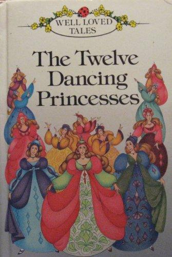 The Twelve Dancing Princesses by Jacob Grimm