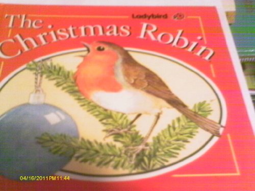 The Christmas Robin by David Hately