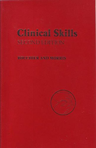 Clinical Skills by Ian A.D. Bouchier