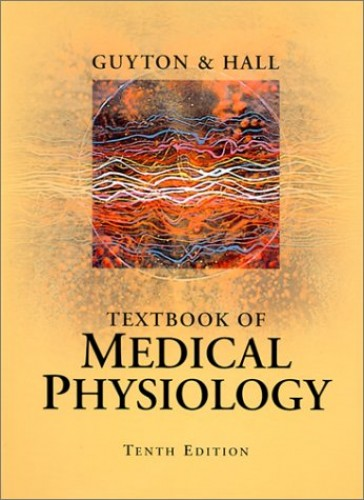 Textbook of Medical Physiology by Arthur C. Guyton