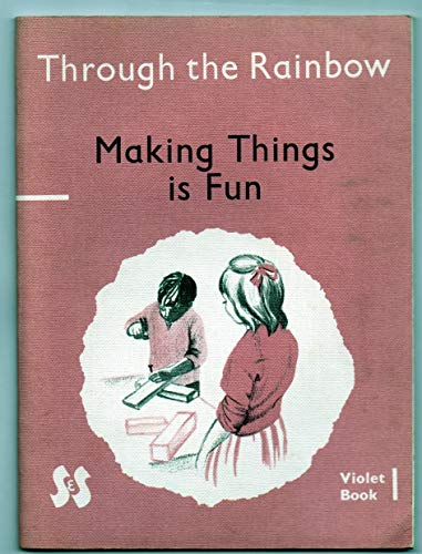 Through the Rainbow: Violet Bk. 1 by E.S Bradburne