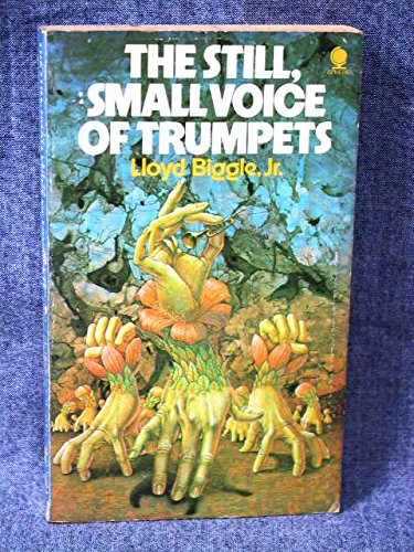 Still Small Voice of Trumpets by Lloyd Biggle