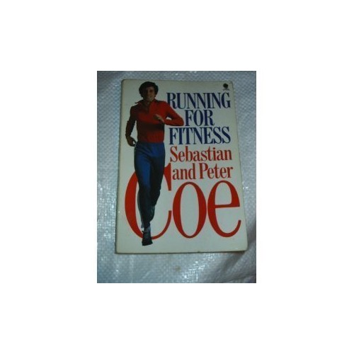 Running for Fitness by Seb Coe