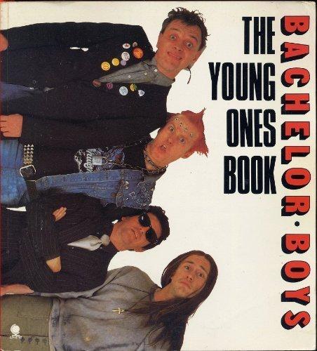 Bachelor Boys: Young Ones Book by Ben Elton
