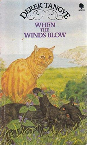 When the Winds Blow by Derek Tangye